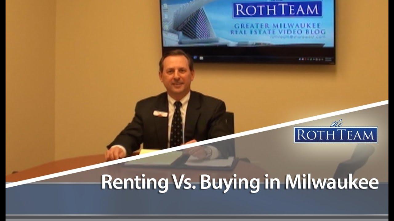 Renting Vs. Buying in Milwaukee