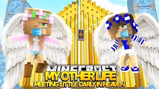 Minecraft : BABY LITTLE KELLY AND CARLY MEET IN HEAVEN! (Roleplay)