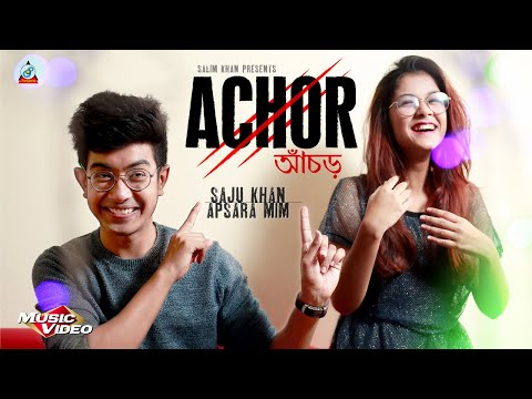 Saju Khan | Apsara Mim - Achor | আঁচড় | New Official Music Video 2018 | Sangeeta