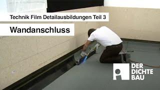 Wandanschluss (Technik Film Detailausbildungen Teil 3)