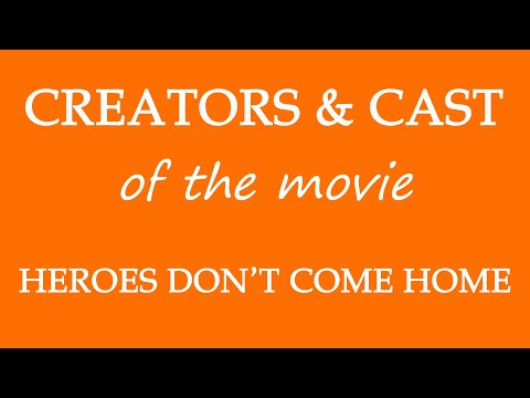 Heroes Don't Come Home (2016) Movie Information Cast and Creators