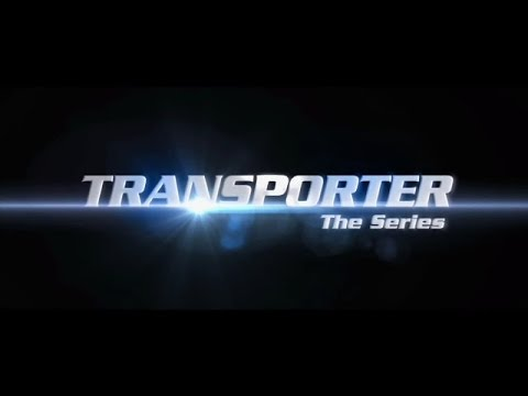 Transporter - The Series - Trailer - Original Version