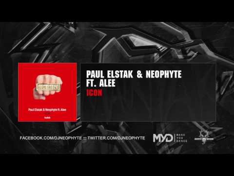 Paul Elstak & Neophyte ft. Alee - Icon