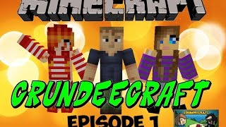 Minecraft - Let's Play - Crundee craft - Episode 1