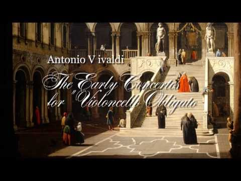Violoncello - Antonio Vivaldi 1. Concerto for Cello, Strings and Basso Continuo in A minor RV 422 2. Concerto for Cello, Strings and Basso Continuo in D minor RV 407 3. Co...