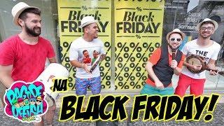 Pagode da Ofensa na Web - NA BLACK FRIDAY! #85