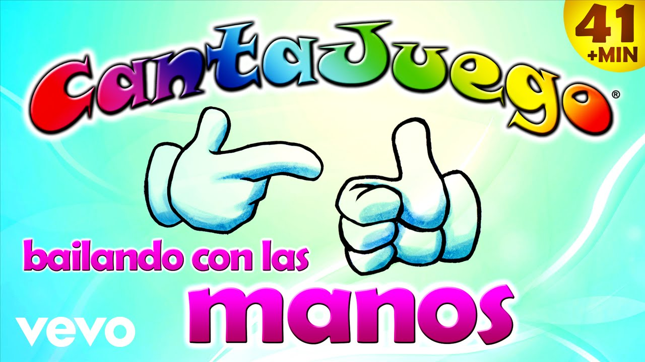 CantaJuego – Bailando con las Manos (Colección Oficial 20 Canciones Infantiles)