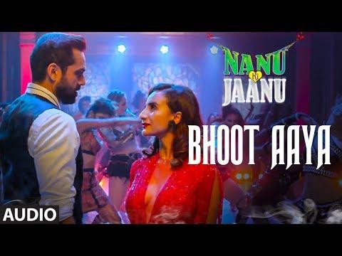 Bhoot Aaya Song   Nanu Ki Jaanu