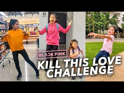 KILL THIS LOVE CHALLENGE!! | Ranz and Niana
