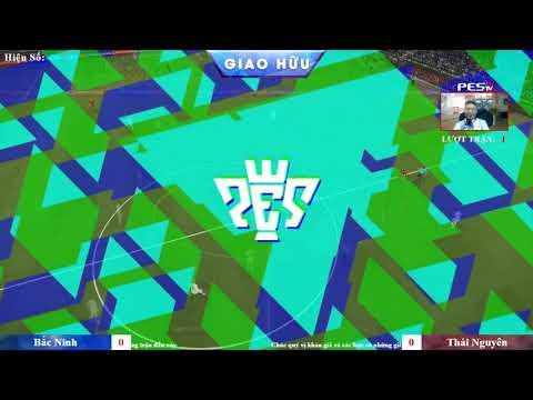 Giao hữu PES Team 2018 [Bắc Ninh] vs [Thái Nguyên] 18-08-2018  BLV: B_Bờm