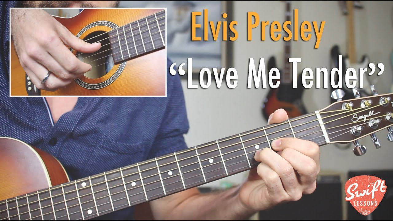 "Elvis ""Love Me Tender"" Easy Guitar Songs Lesson"