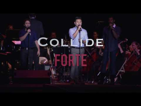 Forte Tenors - Collide By Howie Day (Opera Crossover Cover)