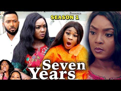SEVEN YEARS SEASON 1 - Chioma Chukwuka   Destiny Etiko   Fredrick Leonard 2019 Nollywood Movie