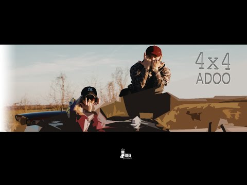 ADOO - 4x4 (Official music video) 2019