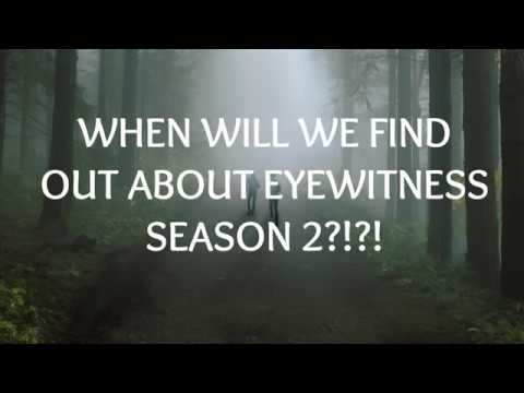 Question We Want Answered In Eyewitness Season 2