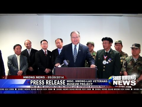 Suab Hmong News:  Press Release of Wisconsin Hmong-Lao Veterans Museum Project 05/18/2014