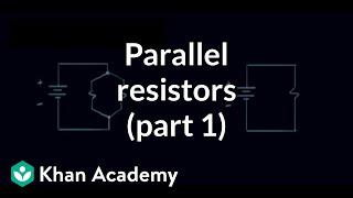 Parallel resistors (part 1) | Circuit analysis | Electrical engineering | Khan Academy