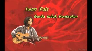 Gardu Induk Kontrakan - Iwan Fals   ( No Commercial )