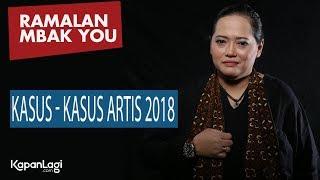 Video Ramalan Mbak You - Kasus-Kasus Artis 2018 MP3, 3GP, MP4, WEBM, AVI, FLV November 2018