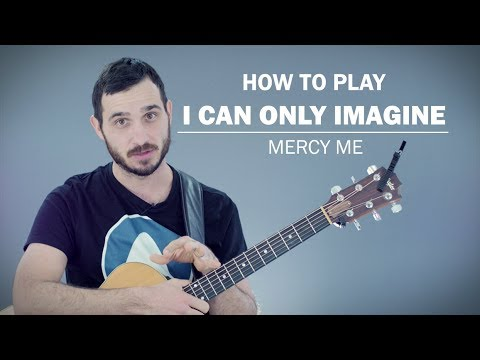I Can Only Imagine (Mercy Me) | How To Play | Beginner Guitar Lesson