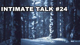 INTIMATE TALK #24 - Предновогодний подкаст