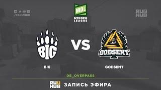 BIG vs Godsent - ESEA Premier Season 24 - LAN Finals - map2 - de_overpass [mintgod, sleepsomewhile]