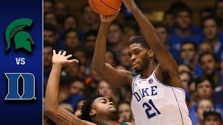 Duke vs. Michigan State Men's Basketball Highlights (2016-17)