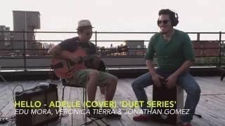 Hello - Adele cover Jonathan Gomez Duet Series