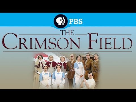 """The Crimson Field"" TV Intro"