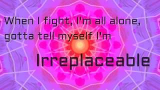 Irreplaceable ~ Madilyn Paige ~ Lyrics