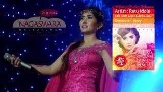 Ratu Idola - Ada Gajah Di balik Batu (Official Radio Release)