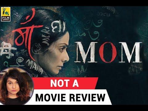 Mom Not A Movie Review Sucharita Tyagi