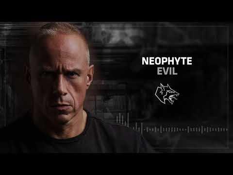Neophyte - Evil