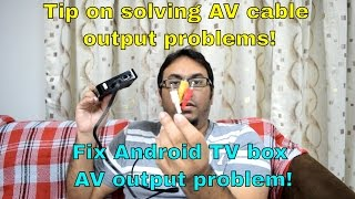 Tips on solving AV cable output on your Android TV box I learnt this recently! Hope this helps someone out there! MXQPro ...