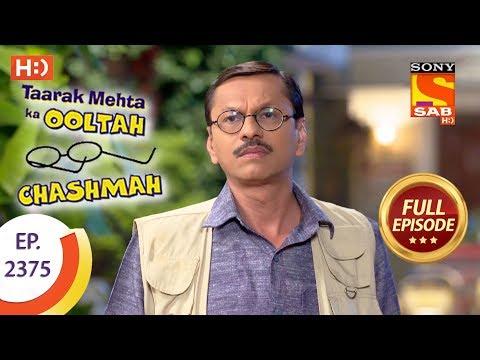 Taarak Mehta Ka Ooltah Chashmah - Ep 2375 - Full Episode - 5th January, 2018