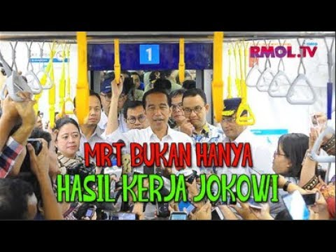 MRT Bukan Hanya Hasil Kerja Jokowi