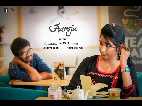 Aaroju || Telugu Short Film 2017 || Directed by Maneesh