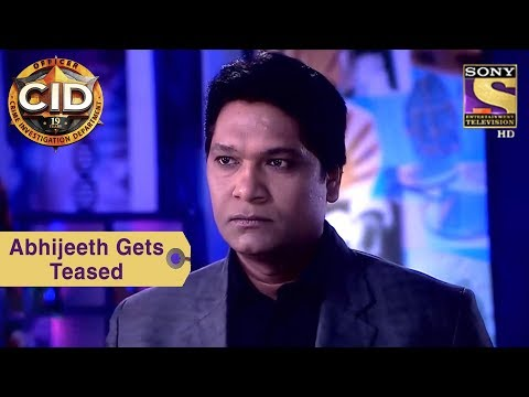 Your Favorite Character | Abhijeeth Gets Teased | Cid