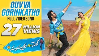 Video Guvva Gorinkatho Video Song - Subramanyam For Sale Video Songs - Sai Dharam Tej, Regina Cassandra MP3, 3GP, MP4, WEBM, AVI, FLV Mei 2018