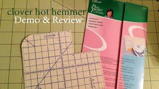 9. Clover Hot Hemmer Demo & Review