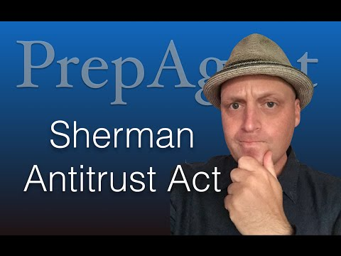 , title : 'The Sherman Antitrust Act - Real Estate Exam Prep'