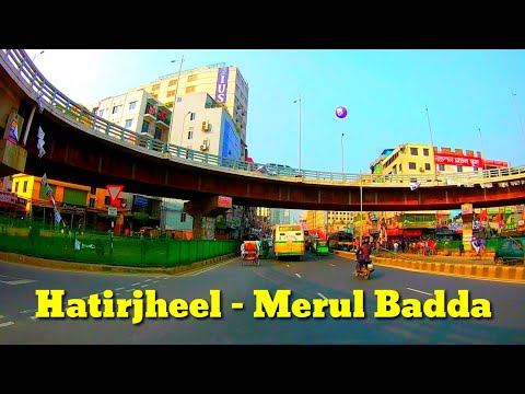 Hatirjheel To Merul Badda - Developing Modern Dhaka City Street View - Digital Bangladesh