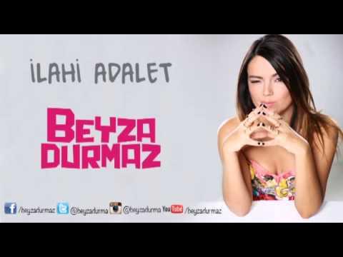 Beyza Durmaz - İlahi Adalet