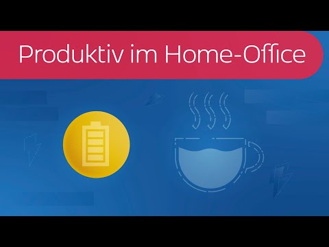 Produktiv im Home-Office in 2 Minuten erklärt