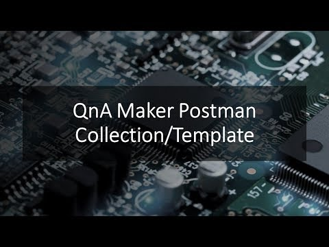 SelectedTech - QnA Maker Postman Collection