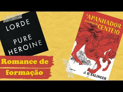 ROMANCE DE FORMAÇÃO: 'o apanhador no campo de centeio' e 'pure heroine'