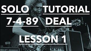 Download Lagu Grateful Dead Guitar Lesson ► Jerry Garcia 7-4-89 Deal Solo Tutorial - PART 1 Mp3
