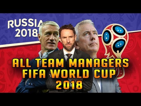 Fifa 2018 World cup Russia All 32 Qualifier Team Manager | coach | Official Team Managers Fifa 2018