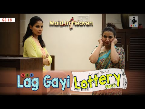 SIT | LAG GAYI LOTTERY-Part 2 | Maid In Heaven | S3E5 | Chhavi Mittal | Shubhangi Litoria