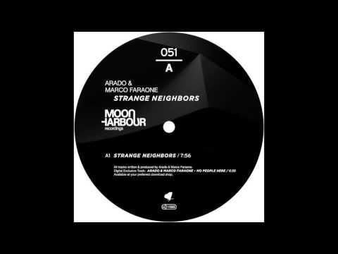 Arado & Marco Faraone - Strange Neighbors (MHR051)